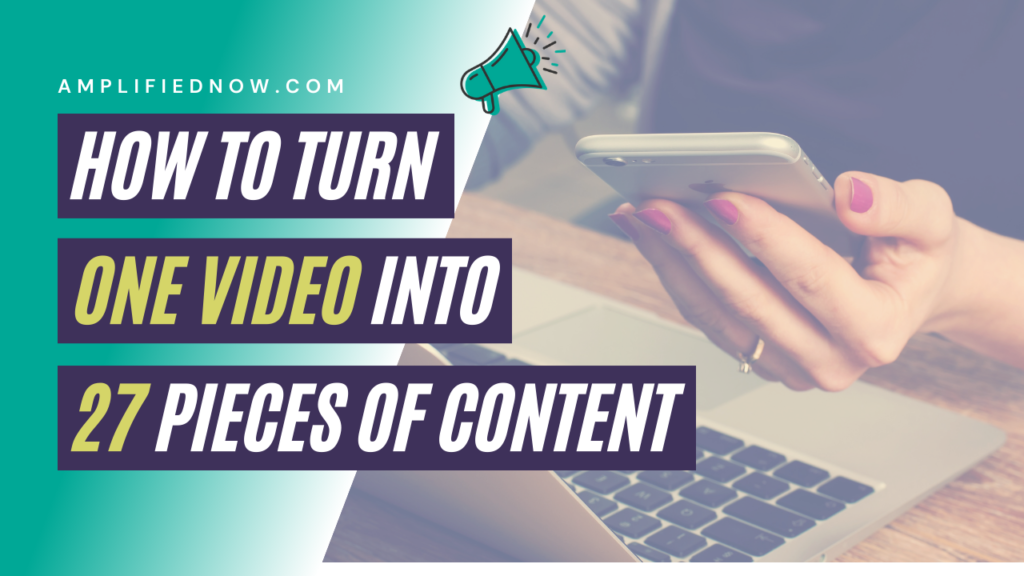 How to turn one video into 27 pieces of content