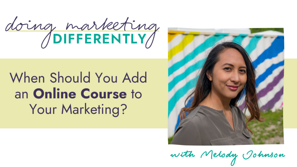 when should you add an online course to your marketing?