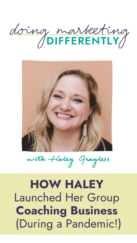 How Haley launched her group coaching business during a pandemic