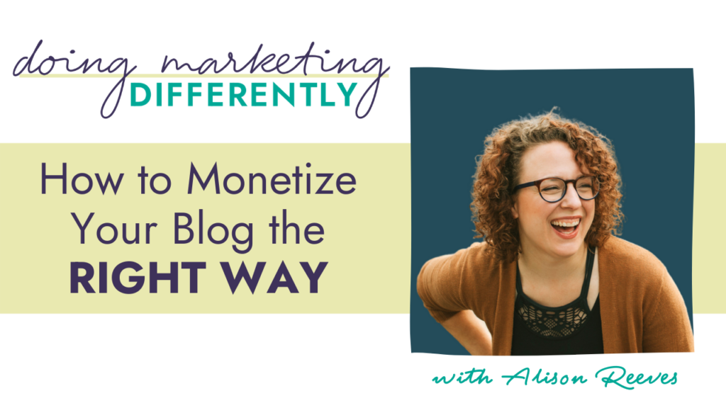 how to monetize your blog the right way