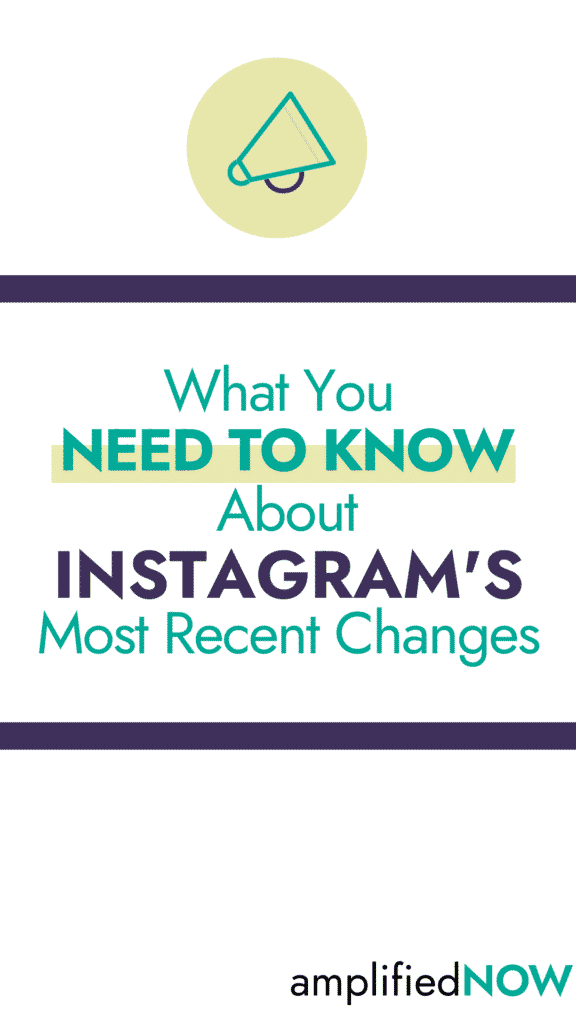 What you need to know about Instagram's most recent changes