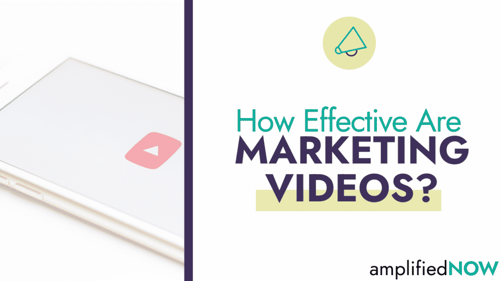 How effective are marketing videos?
