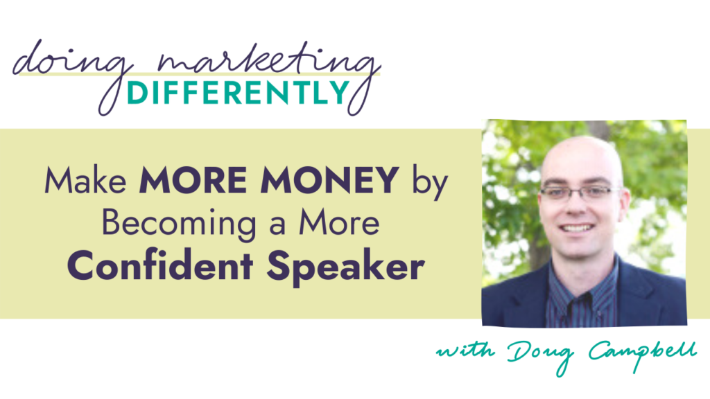 make more money by becoming a more confident speaker