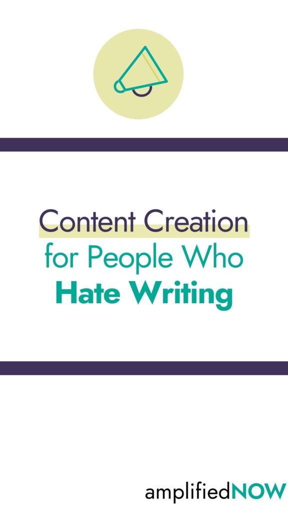 content creation for people who hate writing