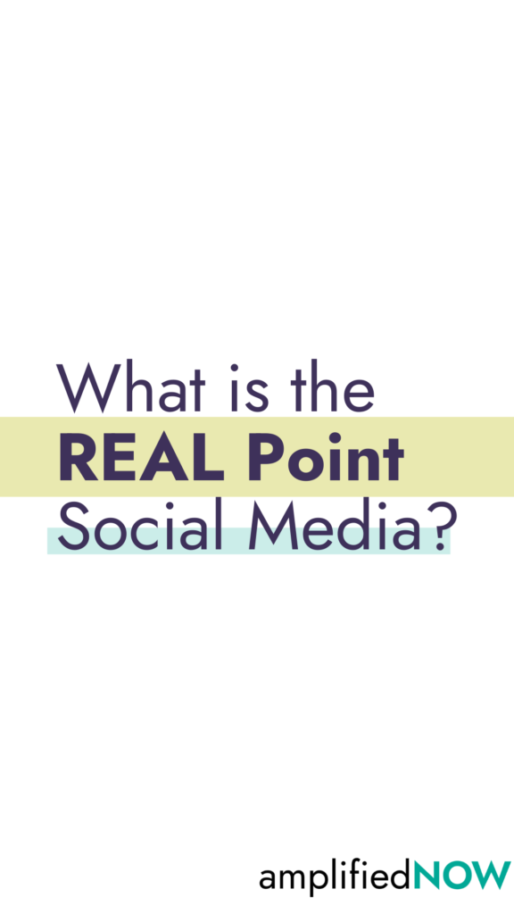 What is the real point of social media?