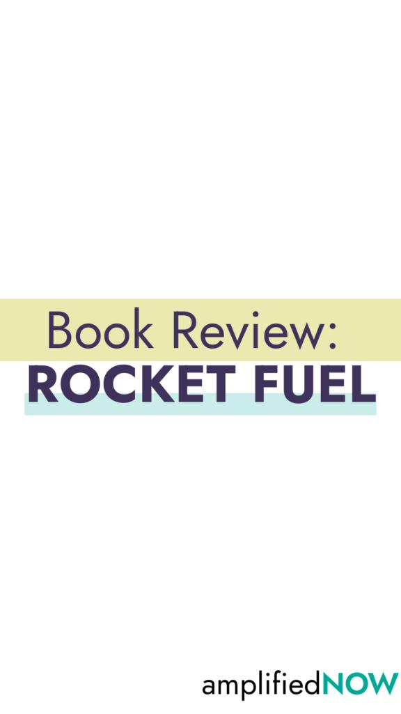 Book Review: Rocket Fuel