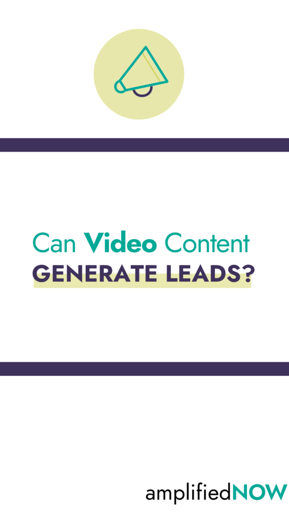 Can video content generate leads?