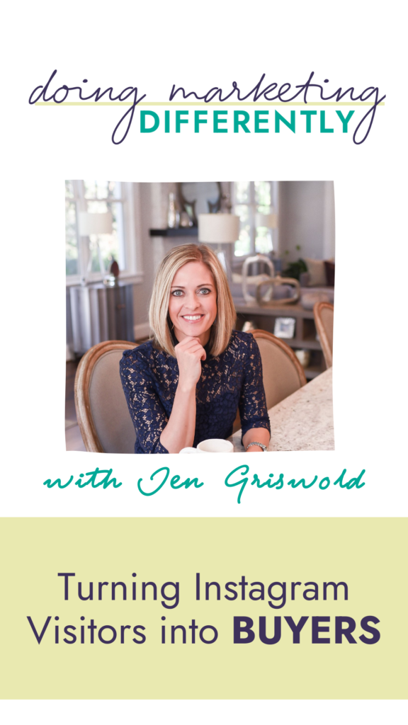 Turning Instagram Visitors into Buyers with Jen Griswold
